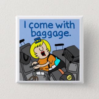 Badge | comique Jetlagged je viens avec le bouton de