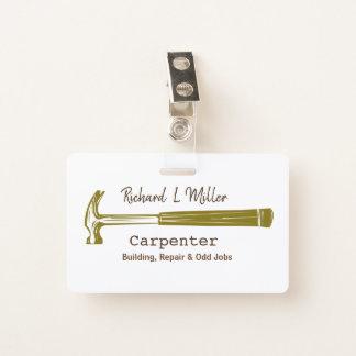 Badge Construction de charpentier de bricoleur de