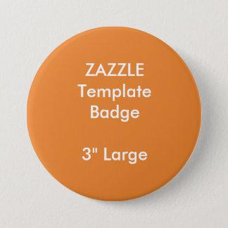 """Badge Copie faite sur commande 3"""" grand modèle rond de"""