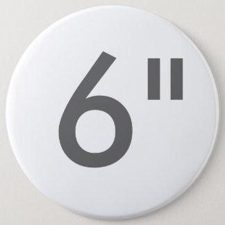 """Badge Coutume 6"""" modèle rond colossal de blanc de bouton"""