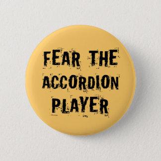 Badge Crainte drôle le cadeau de musique de joueur