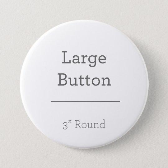Grand : 7,6 cm Bouton rond