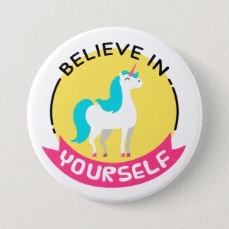 """Badge """"Croyez en vous-même"""" l'insigne de licorne"""