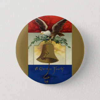 Badge Cru 4 juillet avec Eagle et Liberty Bell