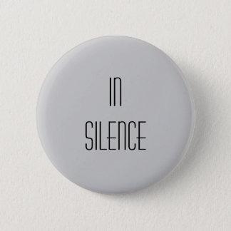 Badge Dans le silence--Moderne gris