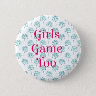 Badge De filles de jeu bouton trop