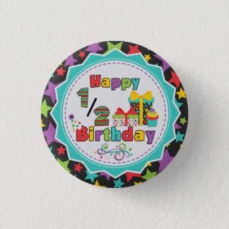 Badge Demi de bouton d'anniversaire
