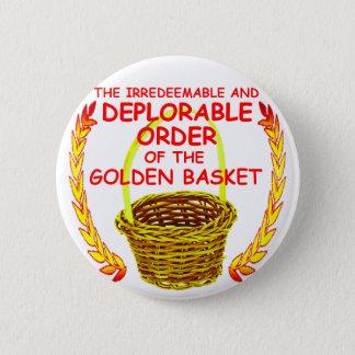 Badge Deplorable commande ou the basket cheville