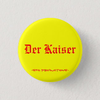 Badge Der Kaiser, - productions de SFG