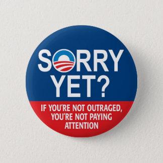 Badge Désolé encore ? Produits d'Anti-Obama