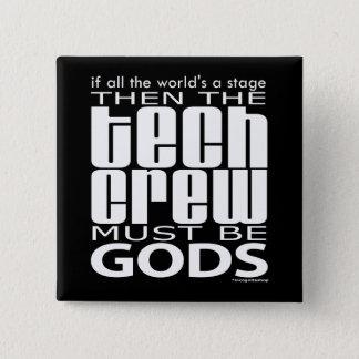 Badge Dieux d'équipage de technologie