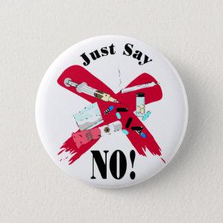 Badge Dites juste NON