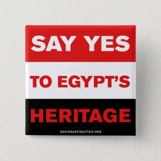 Badge Dites OUI à l'héritage de l'Egypte
