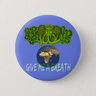 Badge donnez-moi le breathMAGNET