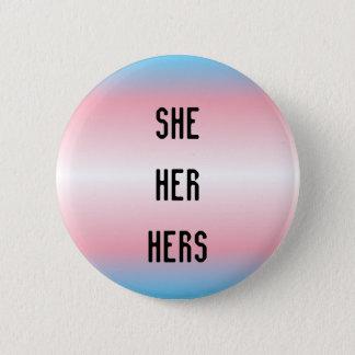Badge Elle/elle/sienne bouton de pronom