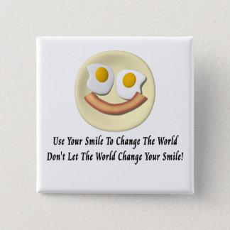 Badge Employez votre sourire pour changer le monde