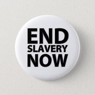 Badge esclavage de fin maintenant