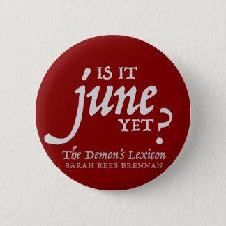 Badge Est-ce juin encore ? *BUTTON*
