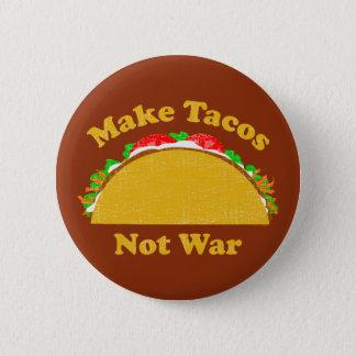 Badge Faites la guerre de tacos pas