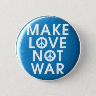 Badge faites le bouton de guerre d'amour pas
