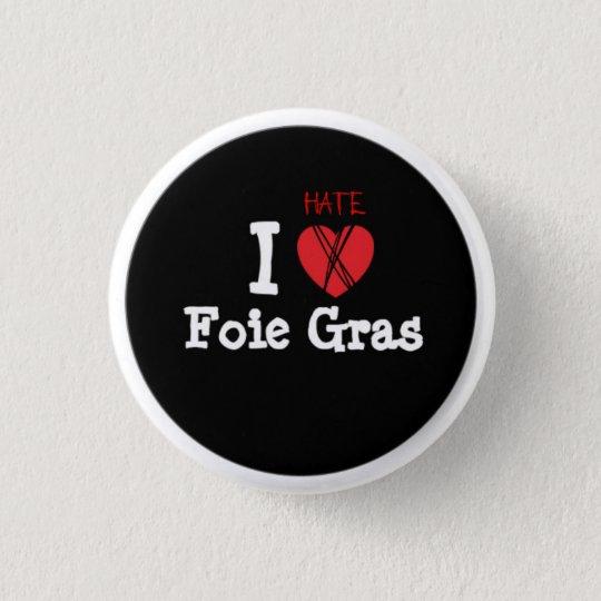 Badge Foie gras ? NON merci !