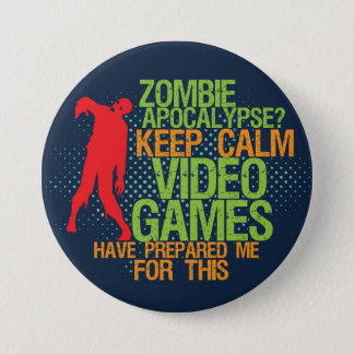 Badge Gardez le bouton drôle de Gamer d'apocalypse calme