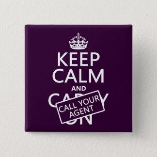 Badge Gardez le calme et appelez votre agent (toute