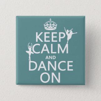 Badge Gardez le calme et dansez sur (ballet) (toutes les