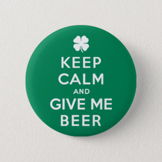 Badge Gardez le calme et donnez-moi la bière