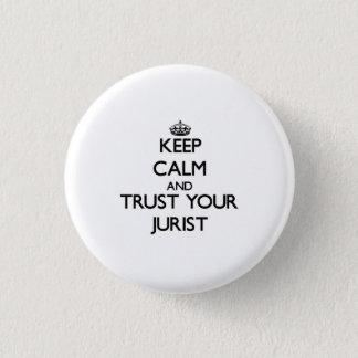 Badge Gardez le calme et faites confiance à votre
