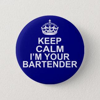 Badge Gardez le calme que je suis votre barman