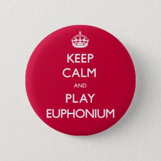 Badge Gardez l'euphonium de calme et de jeu (continuez)