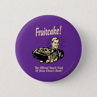 Badge Gâteau de fruits secs ! Le casse-croûte de la