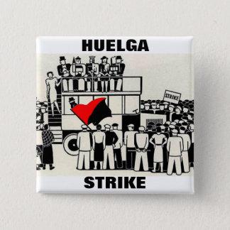 Badge goupille de grève de huelga