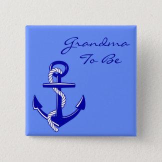 Badge Grand-maman nautique bleue à être Pin d'ancre