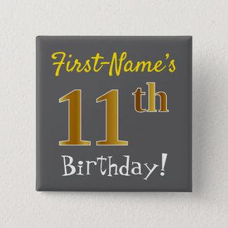 Badge Gris, anniversaire d'or de Faux 11ème, avec le nom