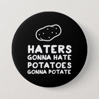 Badge Haineux allant détester des pommes de terre allant