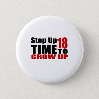 Badge Heure 18 de grandir des conceptions d'anniversaire
