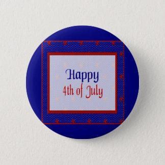 Badge Heureux 4 juillet, le rouge se tient le premier