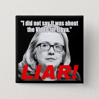 Badge Hillary Clinton le menteur !