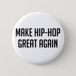 Badge Hip-hop grand encore