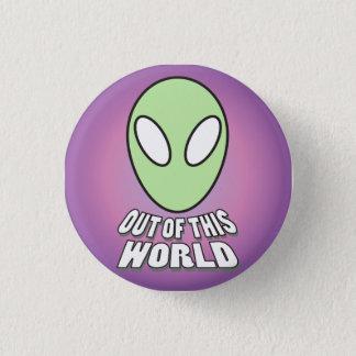 Badge Hors de ce monde - tête étrangère