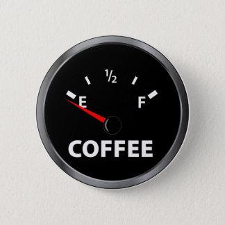 Badge Hors de la jauge de carburant de café