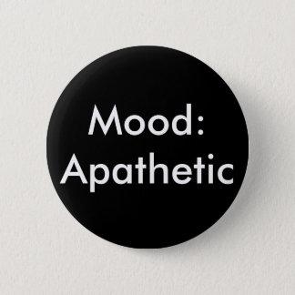 Badge Humeur apathique