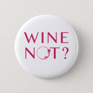 Badge Humour d'amateur de vin du vin non |