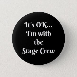 Badge Il est CORRECT… Je suis avec l'équipage d'étape