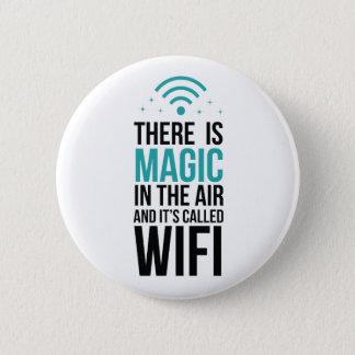 Badge Il y a magique dans le ciel appelé Wi-Fi