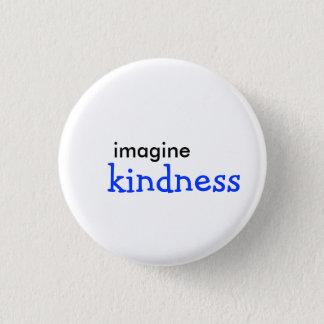 Badge imaginez, gentillesse