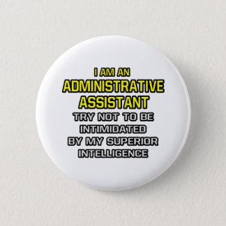 Badge Intelligence supérieure d'assistant administratif…