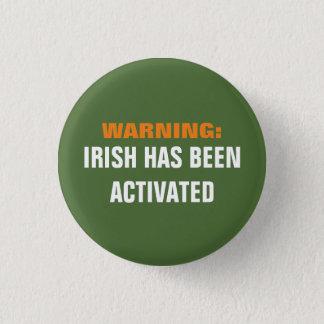 Badge Irlandais d'avertissement activé